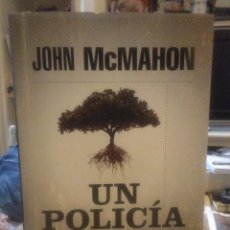 Libros: JOHN MCMAHON. UN POLICÍA DEL SUR .RBA. Lote 225656368