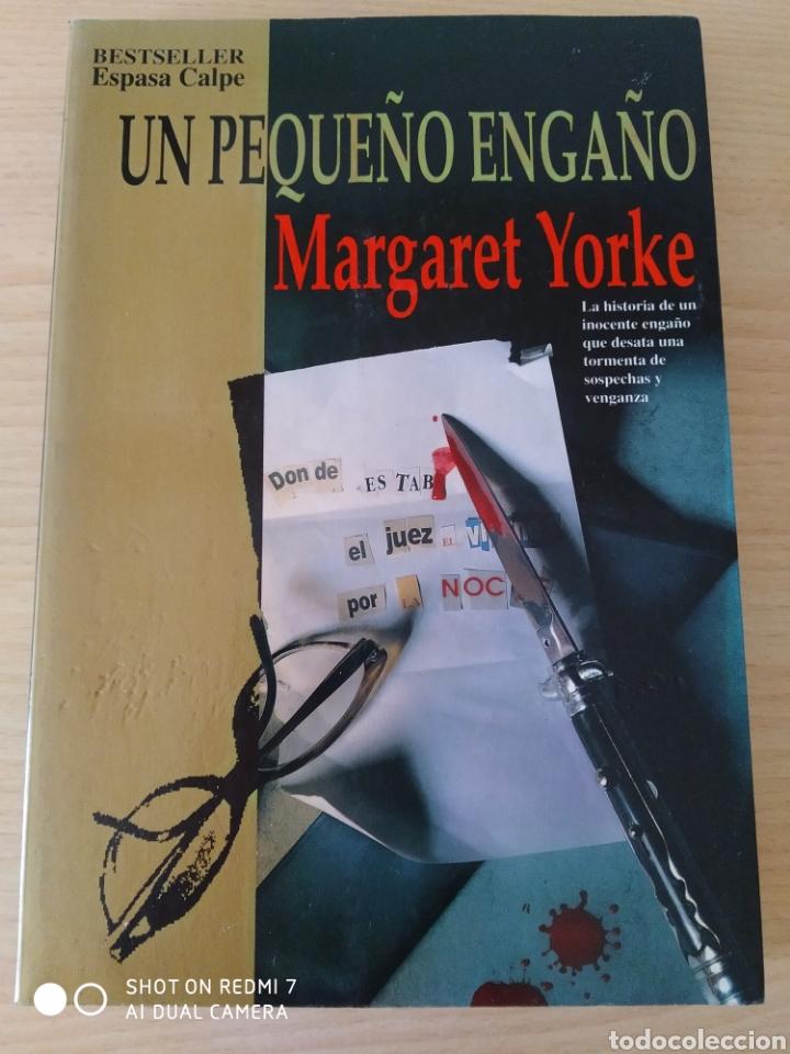 UN PEQUEÑO ENGAÑO. MARGARET YORKE. NUEVO (Libros Nuevos - Literatura - Narrativa - Novela Negra y Policíaca)