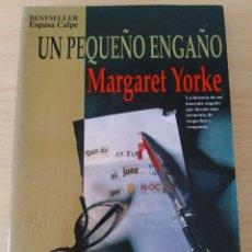 Libros: UN PEQUEÑO ENGAÑO. MARGARET YORKE. NUEVO. Lote 226506860