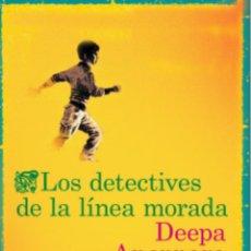 Libros: LOS DETECTIVES DE LA LÍNEA MORADA DEEPA ANAPPARA. Lote 233604905