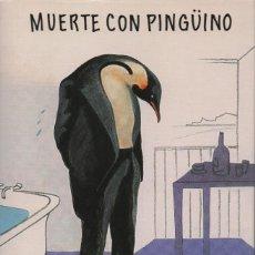 Libros: MUERTE CON PINGÜINO/PINGÜINO PERDIDO.ANDREI KURKOV.EL TERCER NOMBRE.2005.NUEVO.. Lote 234634310