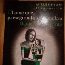 "Libros: MILLENIUM 5 ""L'HOME QUE PERSEGUIA LA SEVA OMBRA"" DAVID LAGERCRANTZ (STIEG LARSSON). Lote 235173310"