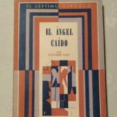 Libros: EL ÁNGEL CAÍDO. HOWARD FAST. EMECE EDITORES 1967. Lote 235229955