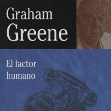 Libros: EL FACTOR HUMANO. GRAHAME GREENE. EDHASA. 2007. NUEVO.. Lote 235322710