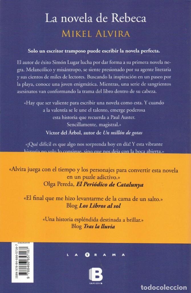 Libros: LA NOVELA DE REBECA - MIKEL ALVIRA - EDICIONES B, 2015, 1ª EDICION, BARCELONA - Foto 2 - 235491520