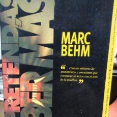 Libros: NO PRETENDAS SABER MÁS-MARC BEHIM-1°EDICIÓN 1995-NOVELA NEGRA. Lote 235880455