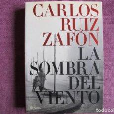 Libros: CARLOS RUIZ ZAFON - LA SOMBRA DEL VIENTO (EDITORIAL PLANETA 2008). Lote 237067960