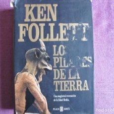 Libros: KEN FOLLETT - LO PILARES DE LA TIERRA (PLAZA Y JANÉS EDITORES 2004). Lote 237069205