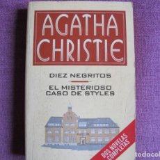 Libros: AGATHA CHRISTIE - DIEZ NEGRITOS / EL MISTERIOSO CASO DE STYLES (RBA EDITORES 1996). Lote 237070140