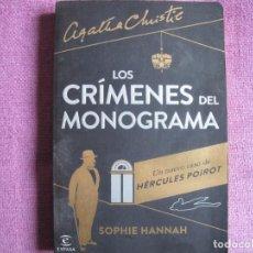 Libros: SOPHIE HANNAH - AGATHA CHRISTIE - LOS CRIMENES DEL MONOGRAMA (EDITORIAL ESPASA 2014). Lote 237070985