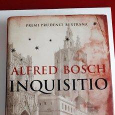 Libros: INQUISITIO - ALFRED BOSCH. Lote 240597745