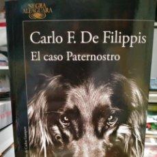 Libros: CARLO F. DE FILIPPIS. EL CASO PATERNOSTRO.(UN CASO DE SALVATOR VIVACQUA). ALFAGUARA. Lote 241131415