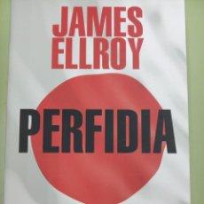 Libros: PERFIDIA. JAMES ELLROY. Lote 243548720