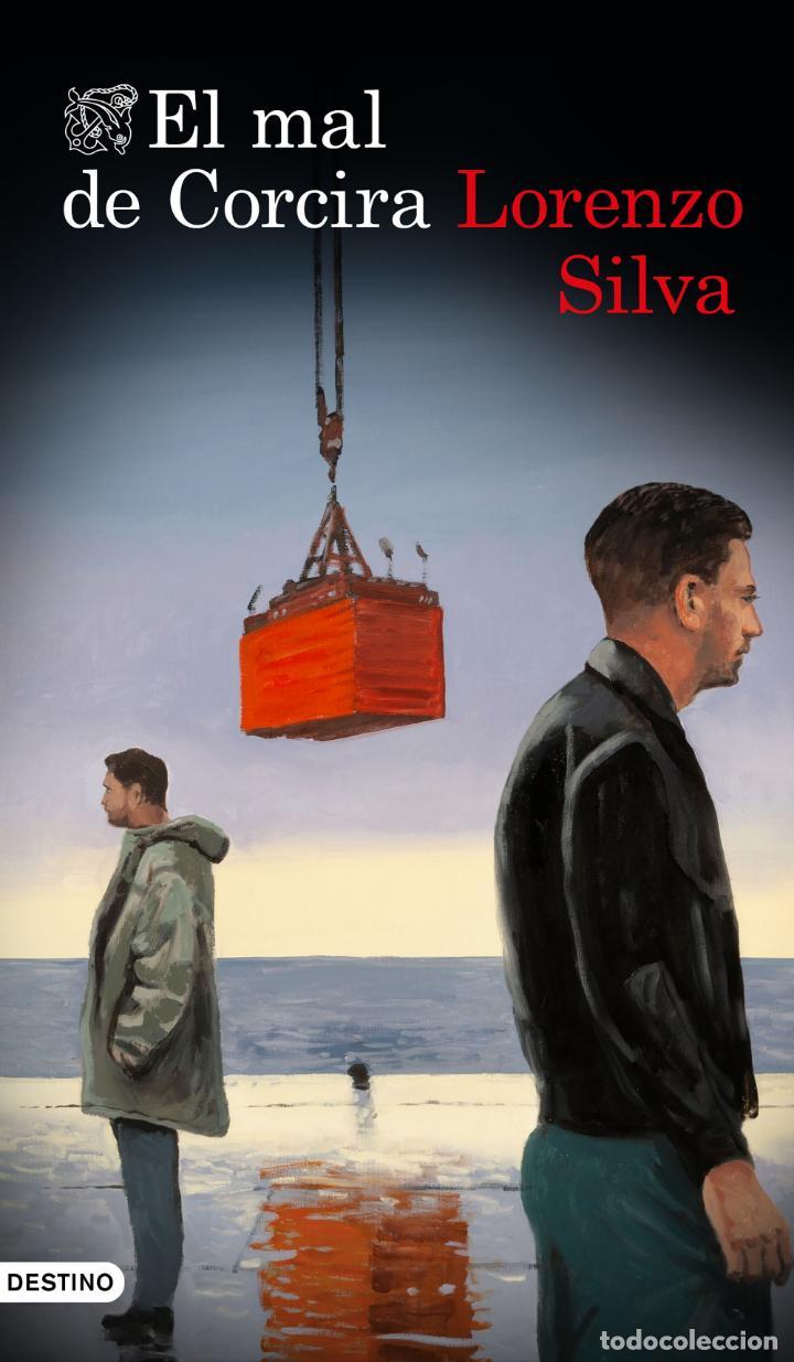 EL MAL DE CORCIRA. LORENZO SILVA (Libros Nuevos - Literatura - Narrativa - Novela Negra y Policíaca)