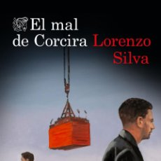 Libros: EL MAL DE CORCIRA. LORENZO SILVA. Lote 243878515