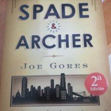 Libros: SPADE & ARCHER, NOVELA DE JOE GORES. Lote 243914745