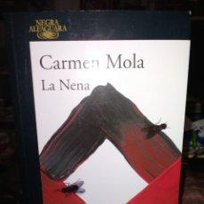 Libros: CARMEN MOLA. LA NENA .(UN CASO DE LA INSPECTORA ELENA BLANCO). ALFAGUARA. Lote 243928970