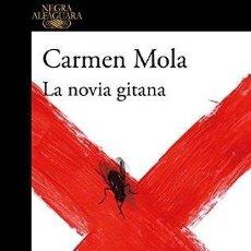 Libros: LA NOVIA GITANA. CARME MOLA. Lote 244782440