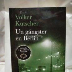 Livres: VOLKER KUTSCHER. UN GANGSTER EN BERLÍN. (UN CASO DEL DETECTIVE GEREON RATH,3). DEBOLSILLO. Lote 244926160