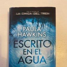 Libros: ESCRITO EN EL AGUA PAULA HAWKINS. Lote 246213605