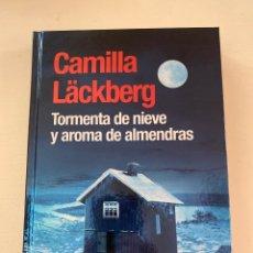 Libros: TORMENTA DE NIEVE Y AROMA DE ALMENDRAS CAMILA LÄCKBERG. Lote 246255490