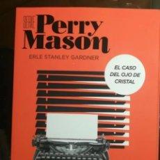 Libros: PERRY MASON. EL CASO DEL OJO DE CRISTAL. ESPASA. Lote 249412565