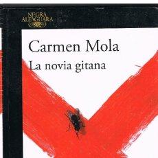 Libri: LA NOVIA GITANA - CARMEN MOLA. Lote 251068565