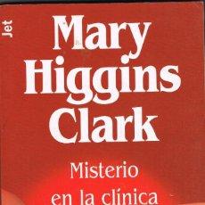 Libros: MISTERIO EN LA CLINICA - MARY HIGGINS CLARK. Lote 252214190