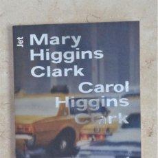 Libros: MARY HIGGINS CLARK SECUESTRO EN NUEVA YORK. Lote 252362700