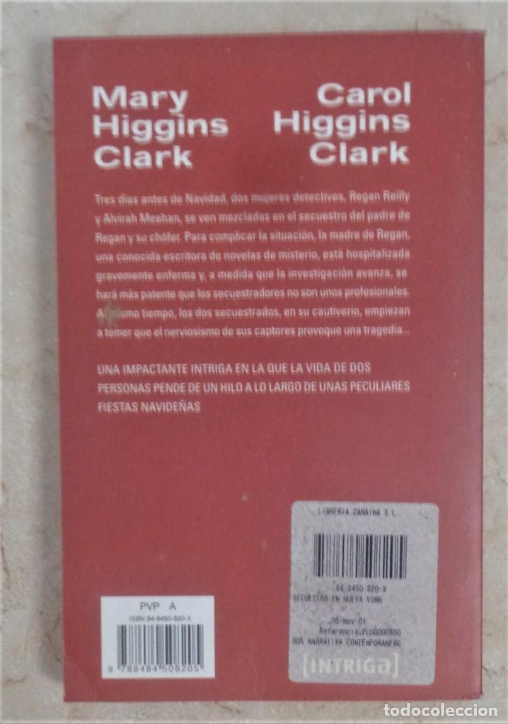 Libros: Mary Higgins Clark SECUESTRO EN NUEVA YORK - Foto 2 - 252362700