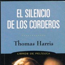 Libros: EL SILENCIO DE LOS CORDEROS - THOMAS HARRIS. Lote 252368940