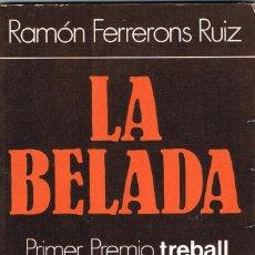 Libros: LA BELADA - RAMON FERRERONS RUIZ. Lote 252523140