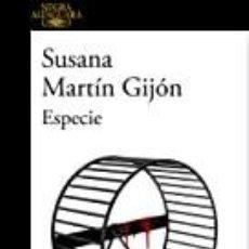 Libros: ESPECIE SUSANA MARTIN GIJÓN. Lote 253221065