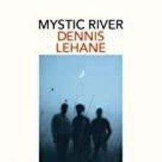 Libros: MYSTIC RIVER DENNIS LEHANE. Lote 253221790