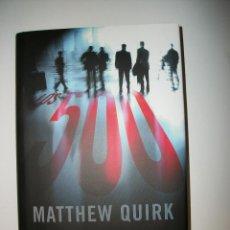 Libros: LOS 500 MATTHEW QUIRK TAPA DURA. Lote 253872995