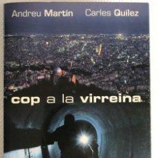 Libros: COP A LA VIRREINA. Lote 255404600