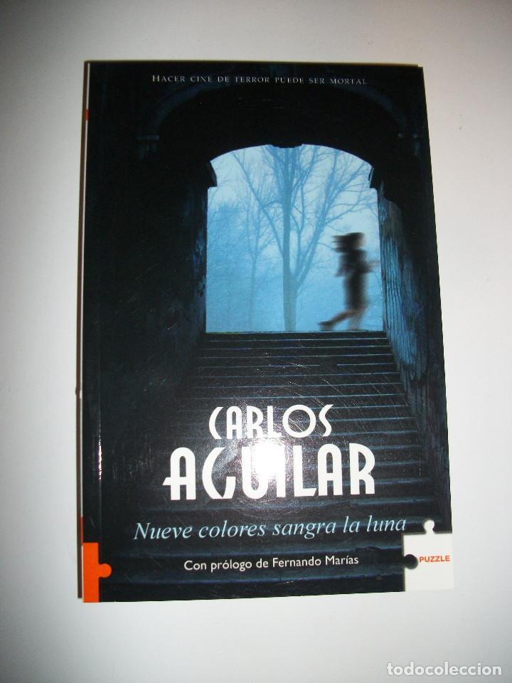 CARLOS AGUILAR NUEVE COLORES SANGRA LA LUNA (Libros Nuevos - Literatura - Narrativa - Novela Negra y Policíaca)