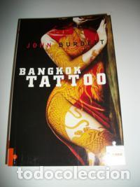 JOHN BURDETT BANGKOK TATTOO (Libros Nuevos - Literatura - Narrativa - Novela Negra y Policíaca)
