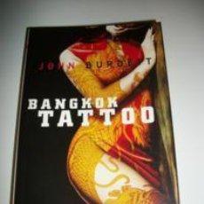 Libros: JOHN BURDETT BANGKOK TATTOO. Lote 257283920