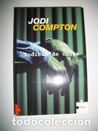 JODI COMPTON INDICIO DE CULPA (Libros Nuevos - Literatura - Narrativa - Novela Negra y Policíaca)