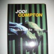 Libros: JODI COMPTON INDICIO DE CULPA. Lote 257285190