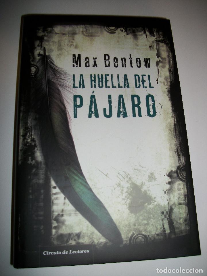 MAX BENTOW LA HUELLA DEL PAJARO TAPA DURA (Libros Nuevos - Literatura - Narrativa - Novela Negra y Policíaca)