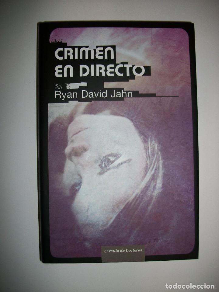 RYAN DAVID JAHN CRIMEN EN DIRECTO TAPA DURA (Libros Nuevos - Literatura - Narrativa - Novela Negra y Policíaca)