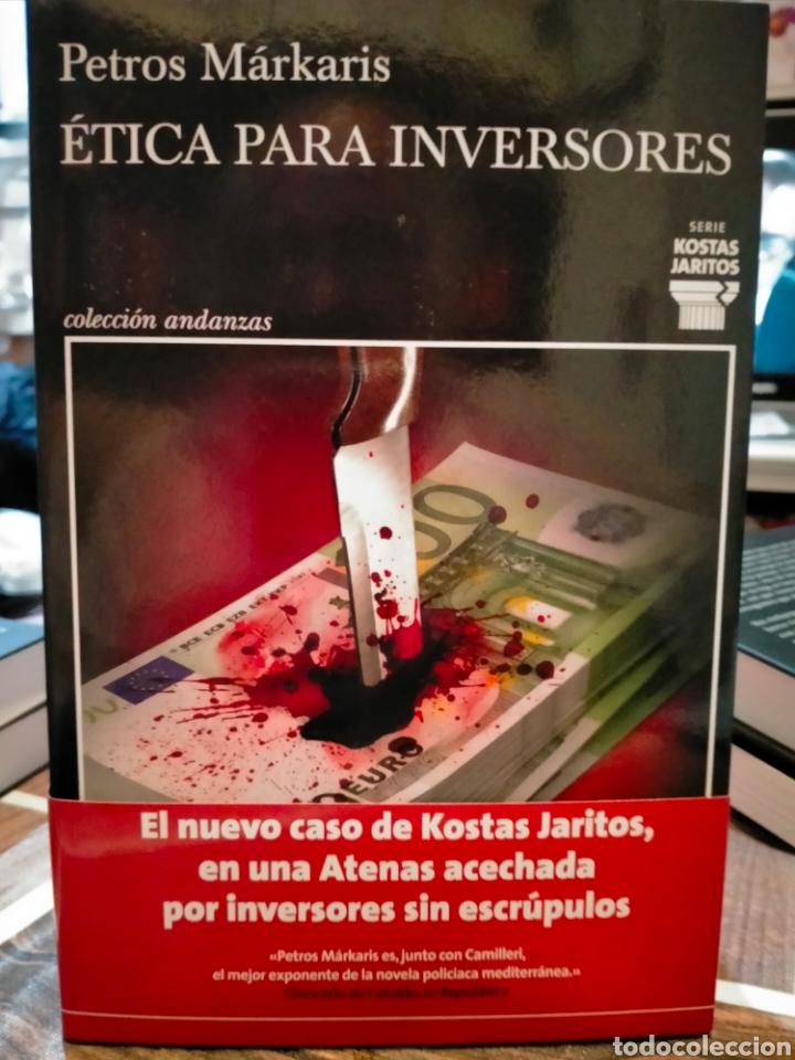 PETROS MARKARIS ÉTICA PARA INVERSORES.( UN CASO DEL COMISARIO KOSTAS JARITOS 13). TUSQUETS (Libros Nuevos - Literatura - Narrativa - Novela Negra y Policíaca)