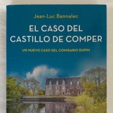 """Libros: """"EL CASO DEL CASTILLO DE COMPER"""". JEAN-LUC BANNALEC. Lote 257479955"""