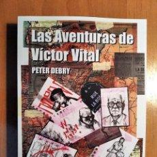 Libros: LAS AVENTURAS DE VICTOR VITAL - PETER DEBRY - ACHAB 2021 - 1ª EDICION NUMERADO - ÚLTIMOS EJEMPLARES. Lote 257641770
