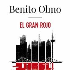 Libros: BENITO OLMO. EL FRAN ROJO.- NUEVO. Lote 257740235