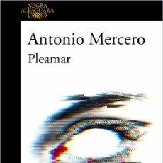 Libros: PLEAMAR. ANTONIO MERCERO.- NUEVO. Lote 257740565