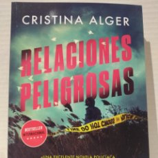 Libros: RELACIONES PELIGROSAS CRISTINA ALGER. Lote 257909065
