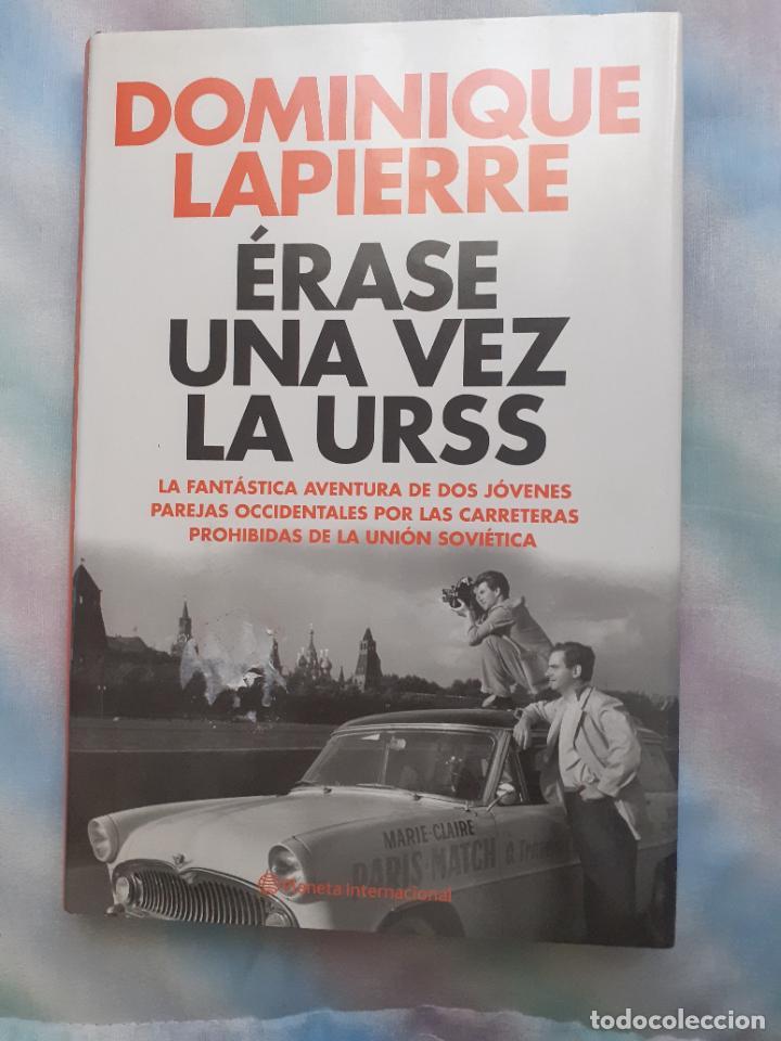 ÉRASE UNA VEZ LA URSS - DOMINIQUE LAPIERRE (Libros Nuevos - Literatura - Narrativa - Novela Negra y Policíaca)